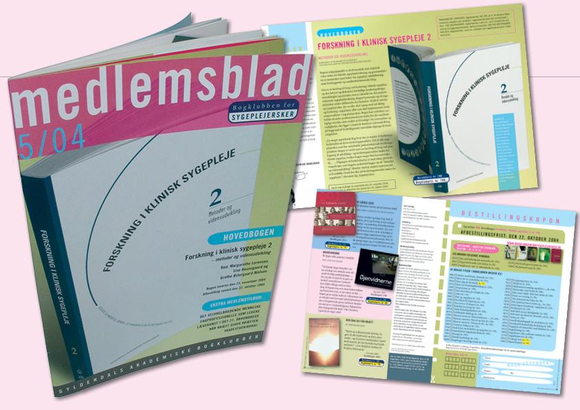 Bogklubben for Sygeplejersker. Kunde: Gyldendals Akademiske bogklubber. Grafisk design: Nanna Berentzen Østergaard