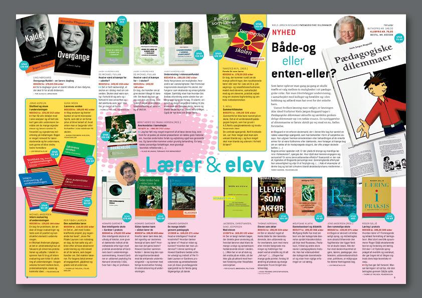 Lærerbogklubben. Medlemsblad med en præsentation af månedens bogpakke og andre relevante bøger. Jeg var ansvarlig for for hele bladet fra første brief af redaktøren til sidste sluttjek og trykstart. Bladets stil blev fornyet med både farver og udtryk. Grafisk design, foto, retouch: Nanna Berentzen Østergaard