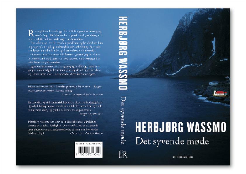 """Herbjørg Wassmo """"Det syvende møde"""" Lindhardt og Ringhof. Roman. Omslagsdesign: Nanna Berentzen Østergaard"""