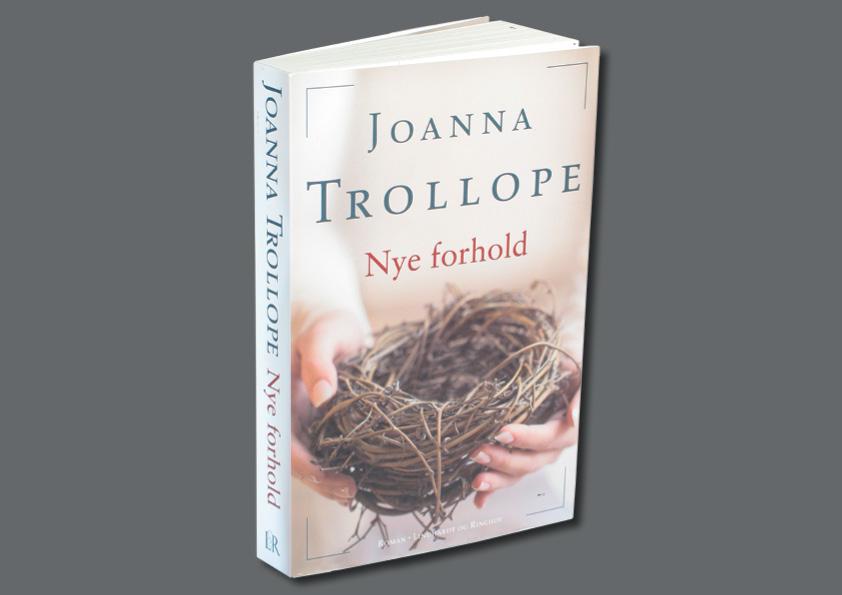 "Joanne Trollope ""Nye forhold"". Roman. LIndhardt og Ringhof. Omslagsdesign: Nanna Berentzen Østergaard"