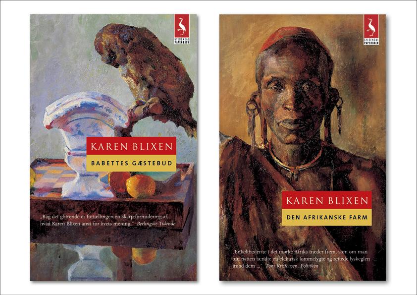 """Karen Blixen """"Babettes gæstebud"""" og """"Den afrikanske farm"""". Gyldendal. Et seriedesign til både hardback og paperback lavet i samarbejde mellem Nanna Berentzen Østergaard og Nete Banke, Imperiet."""