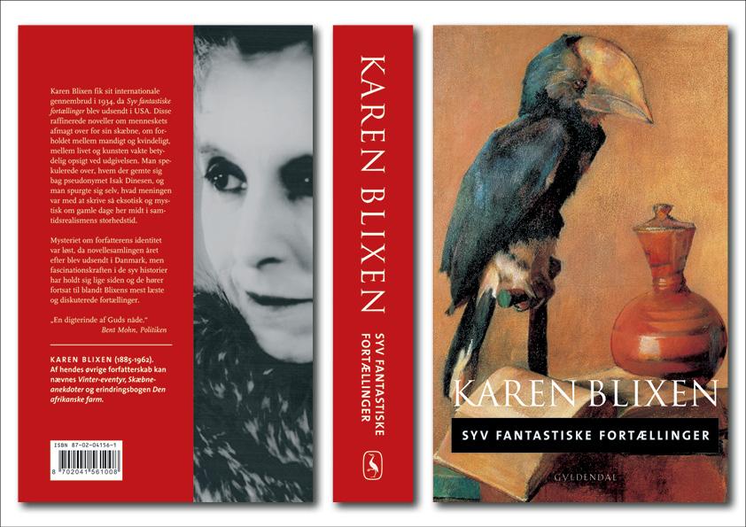 """Karen Blixen """"Syv fantastiske fortællinger. Gyldendal. Et seriedesign til både hardback og paperback lavet i samarbejde mellem Nanna Berentzen Østergaard og Nete Banke, Imperiet."""
