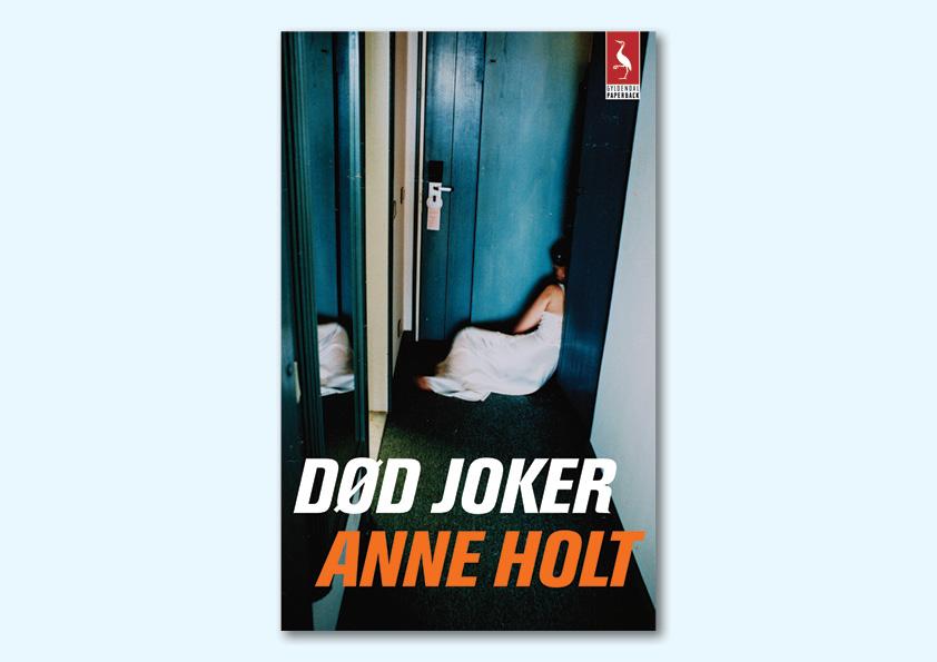 "Anne Holt ""Død joker"" Gyldendal Paperback. Omslagsdesign: Nanna Berentzen Østergaard."