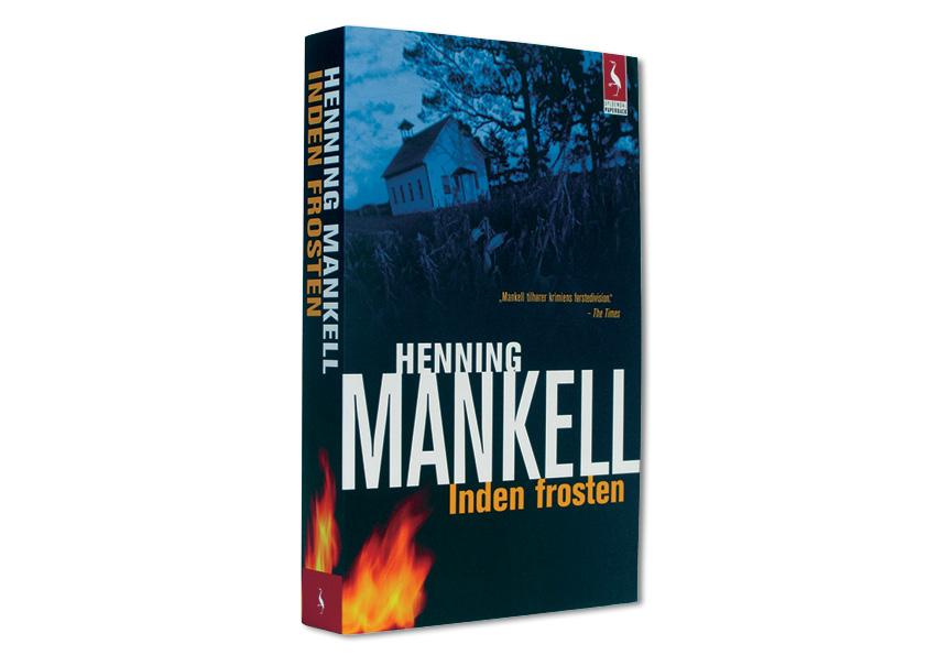 """Henning Mankell """"Inden frosten"""" Omslagsdesign: Nanna Berentzen Østergaard"""