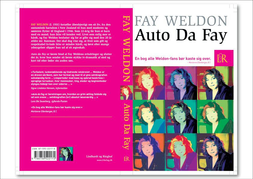 "Fay Weldon ""Auto Da Fay"". Roman. Lindhardt og Ringhof paperback. Omslagsdesign: Nanna Berentzen Østergaard"