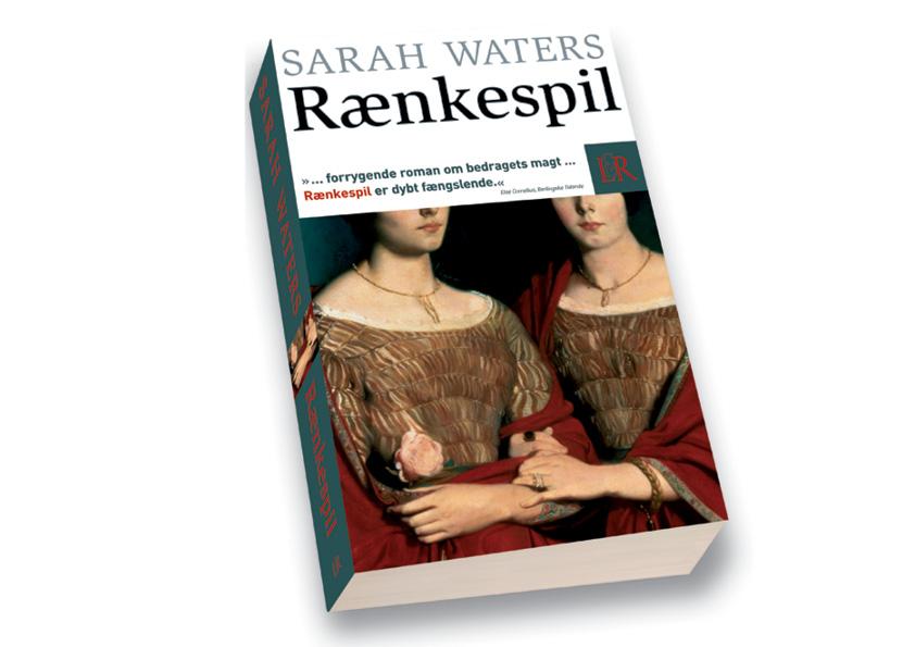 """Sarah Waters """"Rænkespil"""". Roman. Lindhardt og Ringhof paperback. Omslagsdesign: Nanna Berentzen Østergaard"""