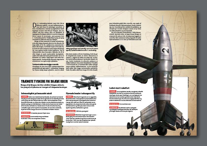 """""""Luftwaffes vildeste fly"""" er en artikel om Nazitysklands mest avancerede bombere. Design og illustrationsidé: Nanna Berentzen Østergaard Fotos: Per Søgaard. Illustrationer: Allan Højen."""